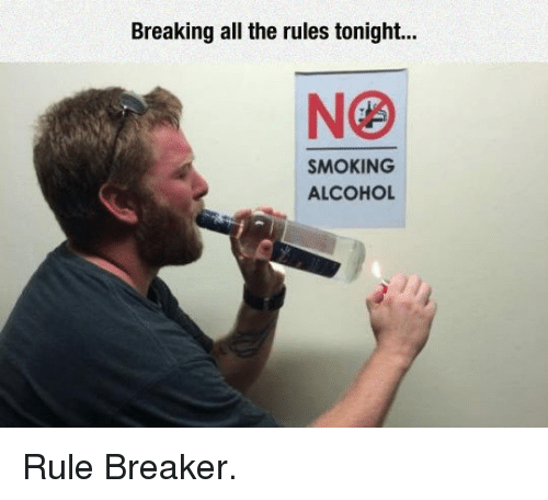 breaking-all-the-rules-tonight-smoking-alcohol-_p_rule-breaker-_-p_-33678914.png